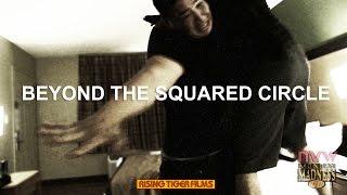BEYOND THE SQUARED CIRCLE (2017)