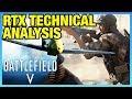 Battlefield V RTX Deep-Dive: Reality vs. Demo Graphics Comparison