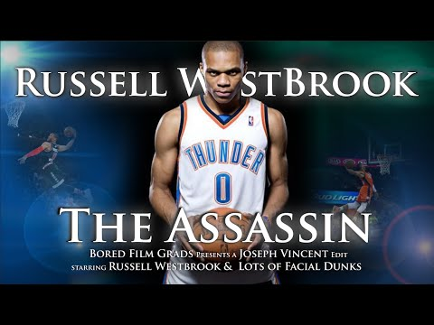 Russell Westbrook - The Assassin