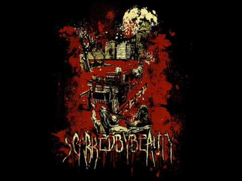 Scarred By Beauty - Death Every Day