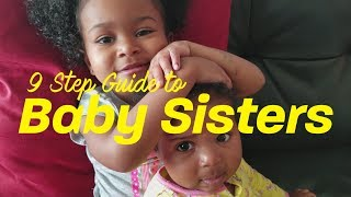 9 Step Guide To Baby Sisters