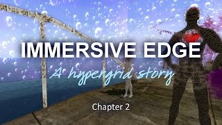 Immersive Edge Chapter 2