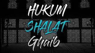 TJ : Hukum Shalat Ghaib || Ust. Adi Hidayat, Lc, MA