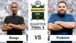 Boogz vs. Problem (Recap) | Day 3 Quarterfinals | Madden Bowl 2017