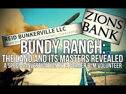 Bundy Ranch: The Land and its Masters Revealed