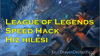 League Of Legends Hız Hilesi s5 Lol Speed Hack