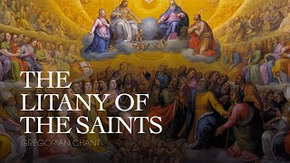(11.2 MB) The Litany of the Saints Mp3