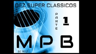 download musica MPB - Dez Super Classicos MPB 1