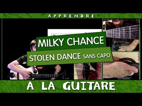 Apprendre Milky Chance - Stolen Dance - Guitare sans CAPO