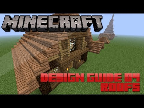 Minecraft Design Guide: 4 - Roofs (Architecture Tips & Tricks)