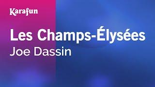 Karaoke Les Champs Élysées Joe Dassin