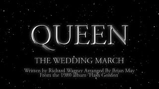 Watch Queen The Wedding March video