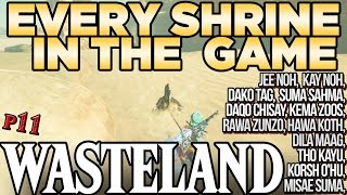 Every Shrine in Wasteland - Jee Noh, Hawa Koth, Daqo Chisay Tho Kayu, & More! Breath of the Wild