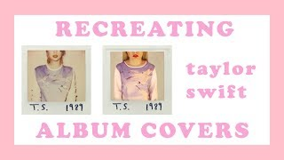 Recreating Taylor Swift's Album Cover Pictures!