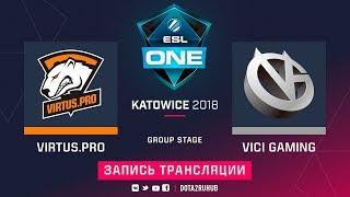 Virtus.pro vs Vici Gaming, ESL One Katowice,Grand Final, game 1 [Maelstorm, LighTofHeaveN]