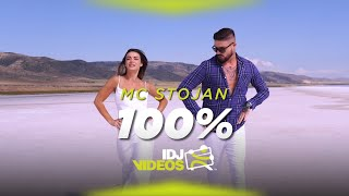 MC STOJAN - 100% (OFFICIAL VIDEO)