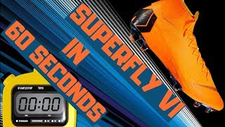 60 Second Football Boots: Review Nike Mercurial Superfly VI Elite Speed Review In 1 Minute
