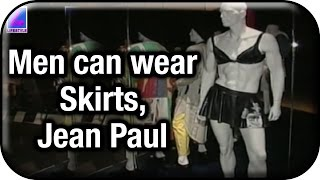 Men can wear Skirts, says Jean Paul Gaultier | Fashion Files