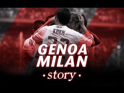 AC Milan | Genoa-Milan Story