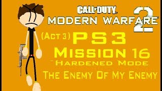 Call Of Duty MW2 (PS3) Mission 16 - The Enemy Of My Enemy (Hardened Mode) (Act 3)