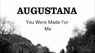 Augustana - You Were Made For Me