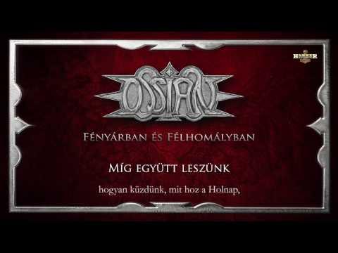 Ossian - Míg Együtt Leszünk (Hivatalos Szöveges Video / Official Lyrics Video)