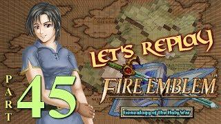Let's Replay Fire Emblem: Genealogy of The Holy War PT45 - Tatsumaki Senpu-kyaku[Ch. 9 3/4]