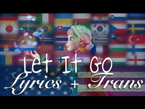 [Karaoke + Eng Trans] Frozen - Let It Go (Multilanguage with 42 languages!!)