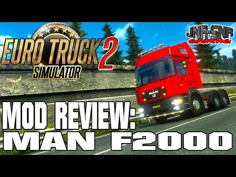 MAN F2000   EURO TRUCK SIMULATOR 2 MOD REVIEW   ETS 2 MOD REVIEW
