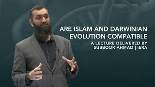 Video: Are Islam and Evolution Compatible? - Suboor Ahmad