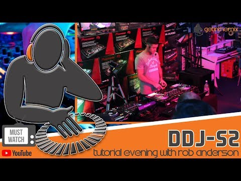 Pioneer DDJ SZ Serato DJ Controller - Tutorial Evening  with Rob Anderson at Get in the Mix