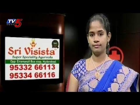 Sri Visista Ayurveda | Piles,Fistula,Fissure Permanent Solutuions