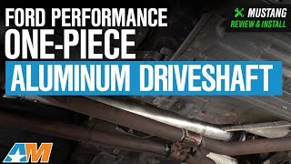 2005-2010 Mustang GT Ford Performance One-Piece Aluminum Driveshaft Review & Install