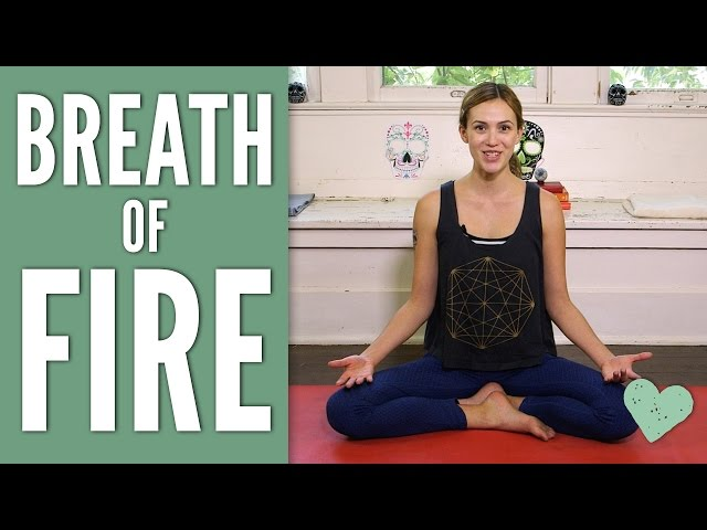 Breath of Fire - Pranayama Series