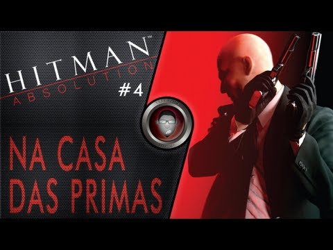 Hitman Absolution #4 - Na Casa Das Primas - By Tuttão