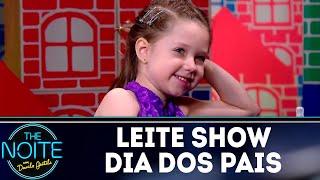 Leite Show: Dia dos Pais   The Noite (13/08/18)