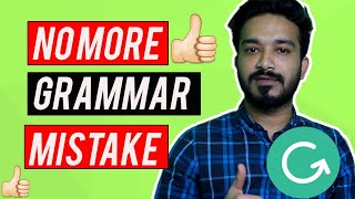 Error Free English Writing With One Free Tool - Grammarly Bangla Review