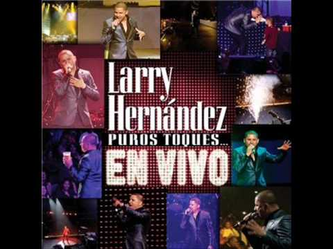 Larry Hernandez Puros Toques En Vivo Parte 1 video