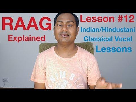 download lagu Lesson 12 Raag Indianhindustani Classical Vocal Lessons Online gratis