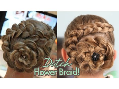 Hair Style Youtupe : Dutch Flower Braid Updos Cute Girls Hairstyles - YouTube