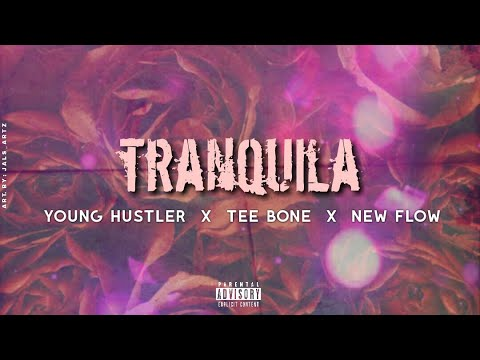 """Young Hustler Ft Towncha 99 """"Tranquila Preview"""""""