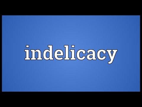 Header of indelicacy