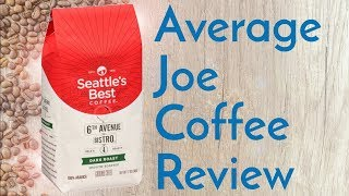Does the rain make a difference? Seattle's Best Coffee??? 6th Ave Bistro Review