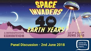 Space Invaders - 40 Earth Years - Panel Discussion