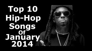 Top 10 Hip-Hop Songs Of January 2014