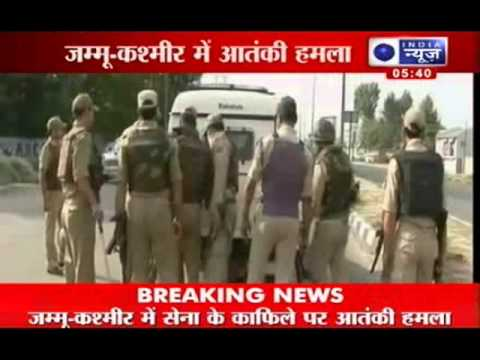 Live TV News: Terrorists attack at Indian Army convoy
