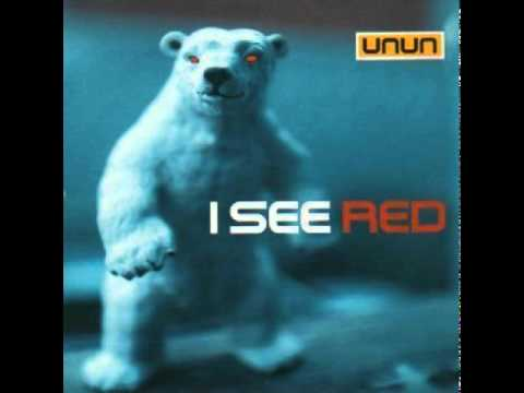 Unun - I See Red