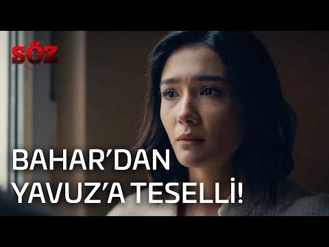 Söz | 25.Bölüm - Bahar'dan Yavuz'a Teselli!