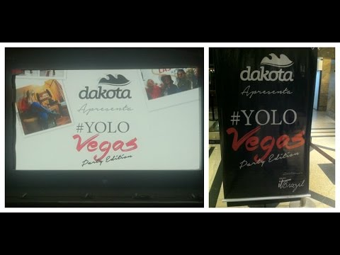 Vlog: Evento Dakota #YOLOVEGAS