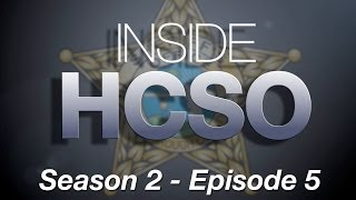 Inside HCSO - Season 2 Episode 5